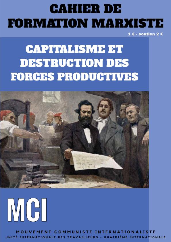 Une du cahier de formation Capitalisme et destruction des forces productives